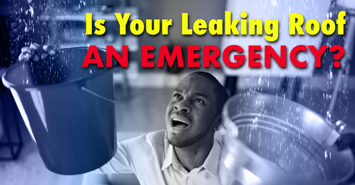 Is Your Leaking Roof An Emergency?